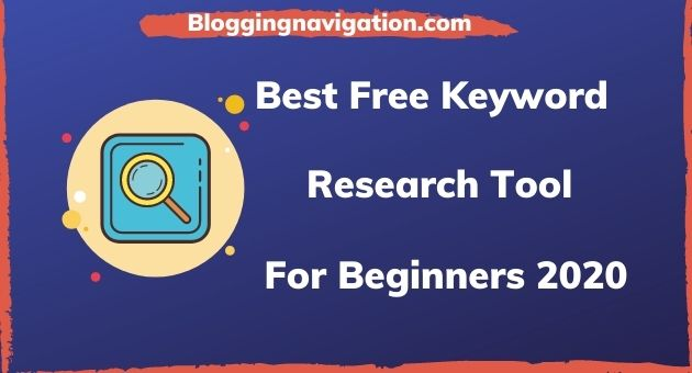 Best Free Keyword Research Tool