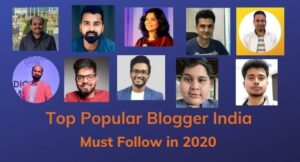 Top Popular Blogger in India