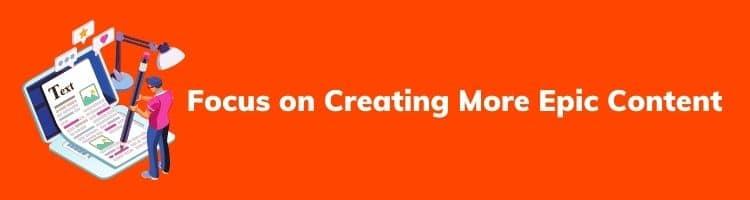Create Epic Content